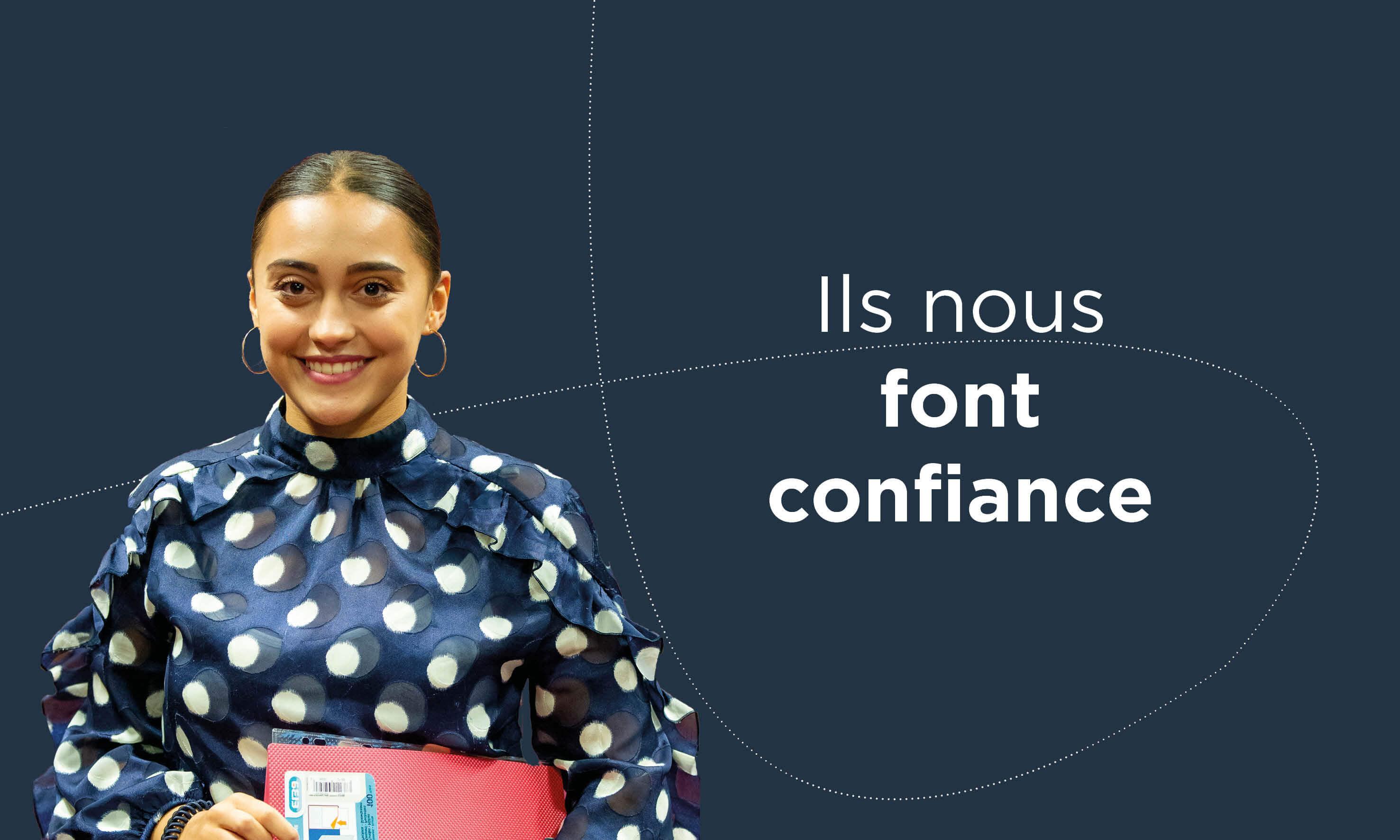 NOUS FONT CONFIANCE
